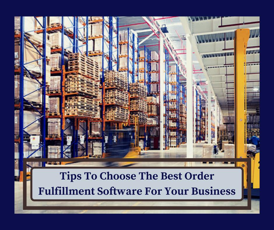 Order fulfillment software